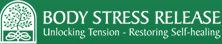 Body Stress Release - Unlocking Tension Restoring Self-healing